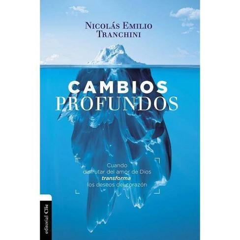 Cambios Profundos - by  Nicolas Tranchini (Paperback) - image 1 of 1