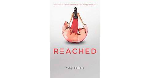 Reached ( Matched) (Hardcover) by Allyson Braithwaite Condie - image 1 of 1