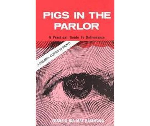 Pigs in the Parlor (Paperback) (Frank Hammond & Ida Mae Hammond) - image 1 of 1