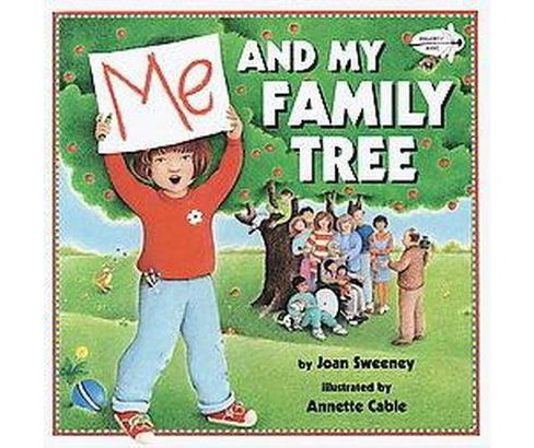 Me and My Family Tree (Paperback) (Joan Sweeney) - image 1 of 1