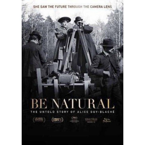 Be Natural:  The Untold Story of Alice Guy-Blache (DVD) - image 1 of 1