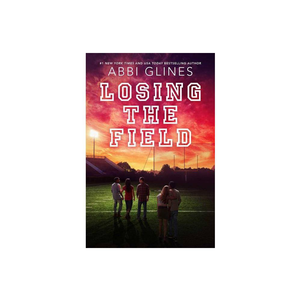 Losing The Field Field Party By Abbi Glines Paperback