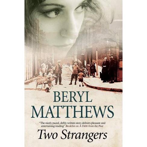 Two Strangers - by  Beryl Matthews (Hardcover) - image 1 of 1