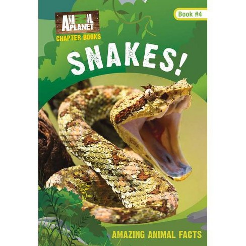 Snakes! (Animal Planet Chapter Books #4) - by  James Buckley (Paperback) - image 1 of 1