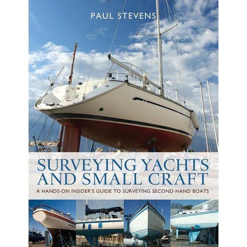 Surveying Yachts and Small Craft - by  Paul Stevens (Paperback) - image 1 of 1
