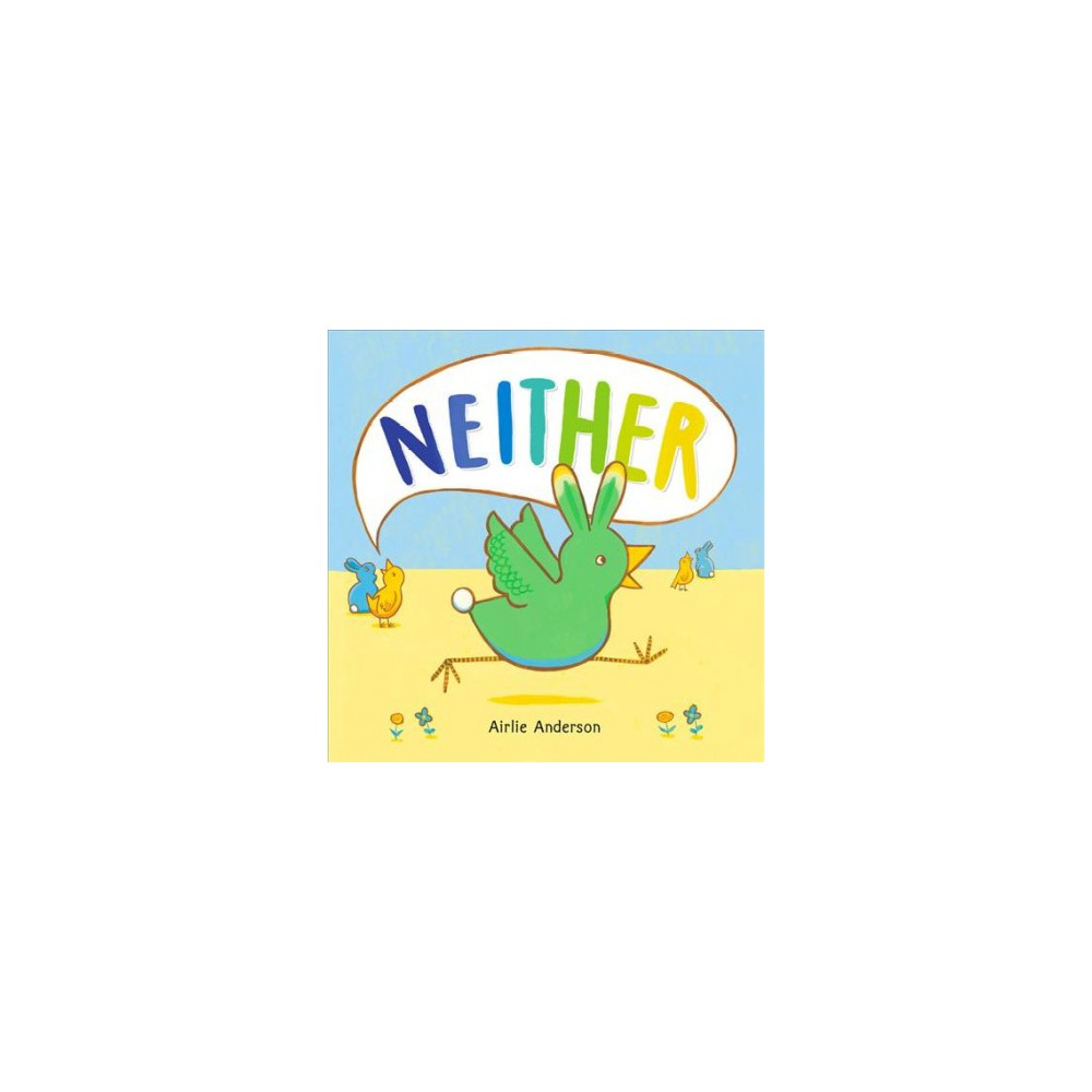 Neither - by Airlie Anderson (School And Library)
