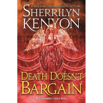 Death Doesn't Bargain - (Deadman's Cross, 2) by  Sherrilyn Kenyon (Paperback)