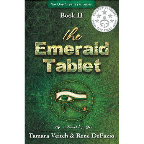 The Emerald Tablet - (One Great Year) by  Tamara Veitch & Rene Defazio (Paperback) - image 1 of 1