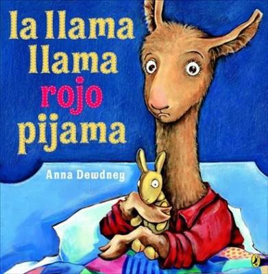 La llama llama rojo pijama /Llama Llama Red Pajamas (Paperback)(Anna Dewdney)