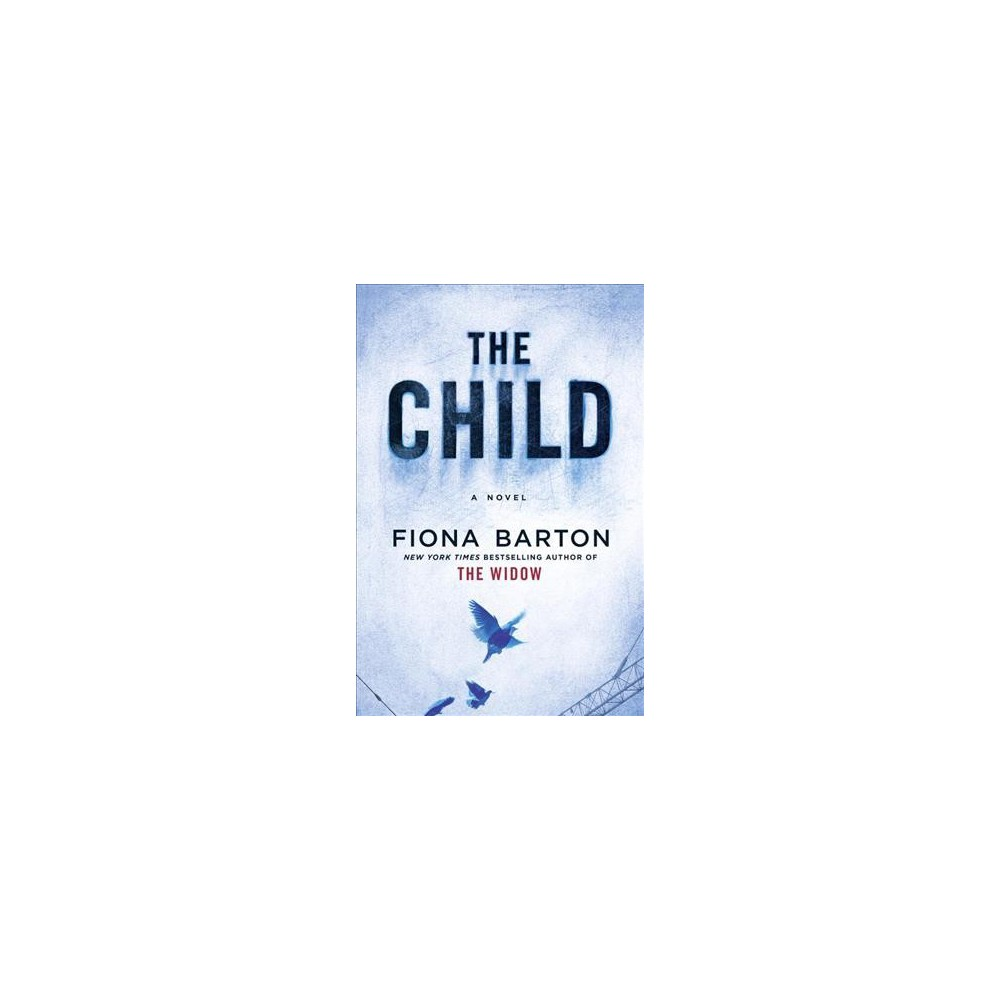 Child - (Random House Large Print) by Fiona Barton (Paperback)