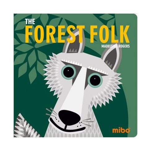 The Forest Folk - (Mibo(r)) (Board_book) - image 1 of 1