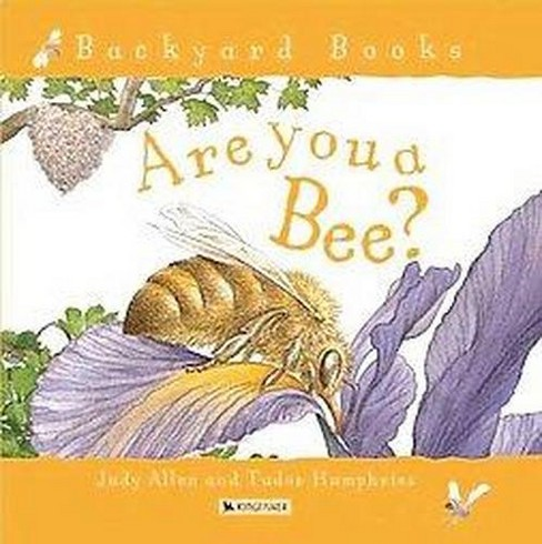Are You a Bee? (Reprint) (Paperback) (Judy  Allen) - image 1 of 1