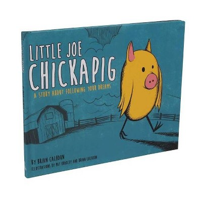 Little Joe Chickapig by Brian Calhoun - Target exclusive (Hardcover)