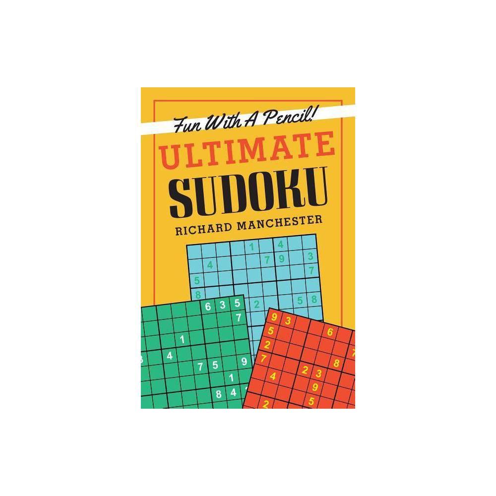 Ultimate Sudoku By Richard Manchester Paperback