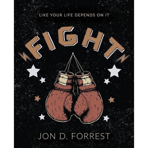 Fight - by  Jon D Forrest (Paperback) - image 1 of 1