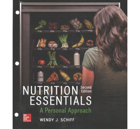 Nutrition Essentials : A Personal Approach (Paperback) (Wendy J. Schiff) - image 1 of 1