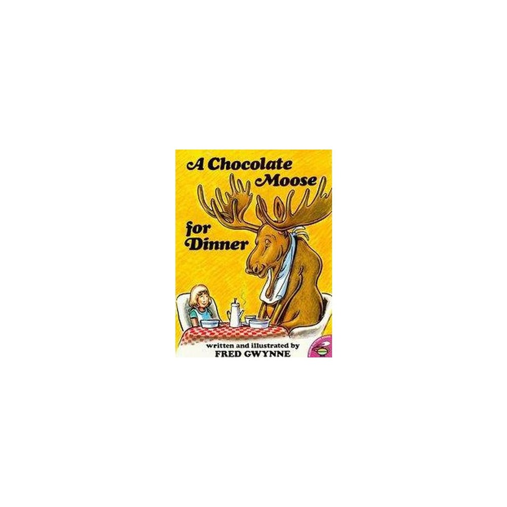 Chocolate Moose for Dinner (Paperback) (Fred Gwynne)