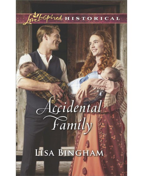 Accidental Family -  (Love Inspired Historical) by Lisa Bingham (Paperback) - image 1 of 1