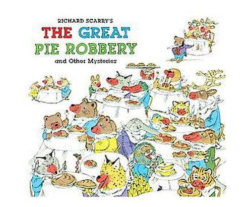 Richard Scarry's the Great Pie Robbery and Other Mysteries (Hardcover) - image 1 of 1