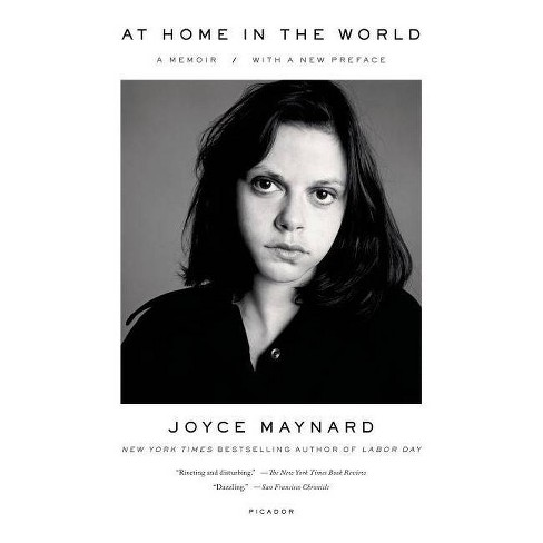 At Home in the World - by  Joyce Maynard (Paperback) - image 1 of 1