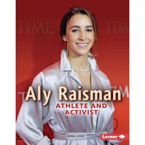 Aly Raisman - (Gateway Biographies) by  Anna Leigh (Hardcover) - image 1 of 1