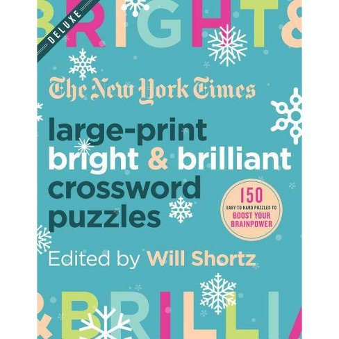 The New York Times Large-Print Bright & Brilliant Crossword Puzzles - Large Print by  Will Shortz (Paperback) - image 1 of 1