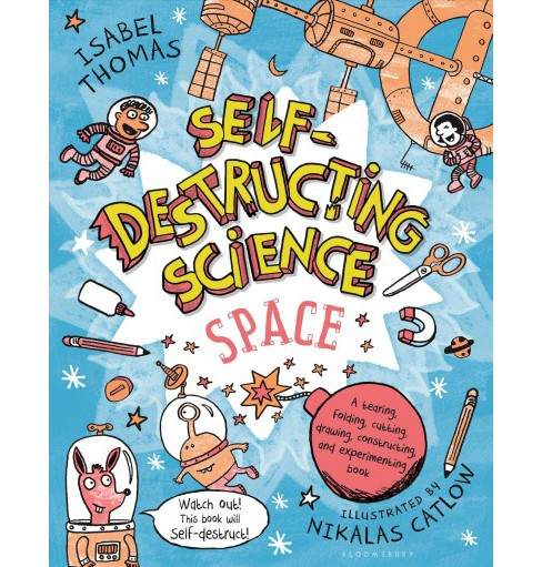 Self-Destructing Science : Space (Paperback) (Isabel Thomas) - image 1 of 1