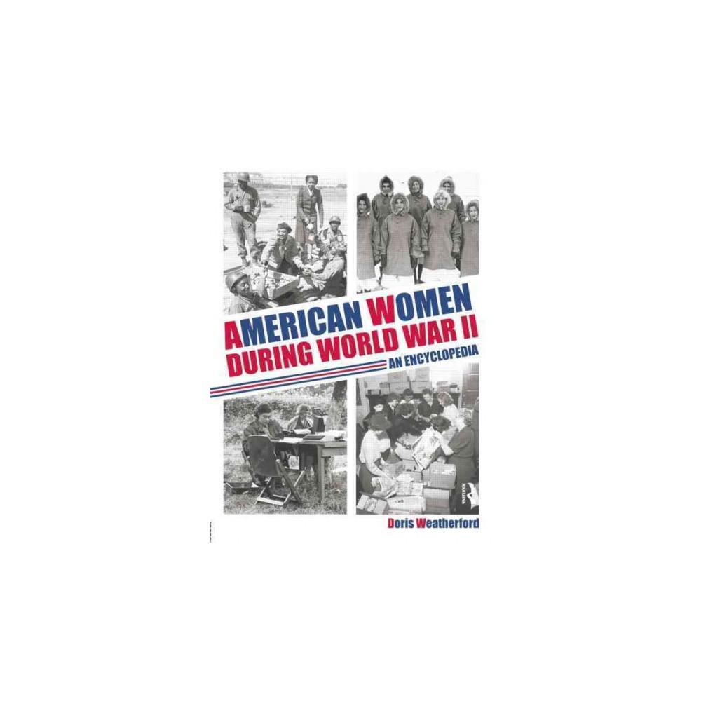 American Women During World War II (Reprint) (Paperback)