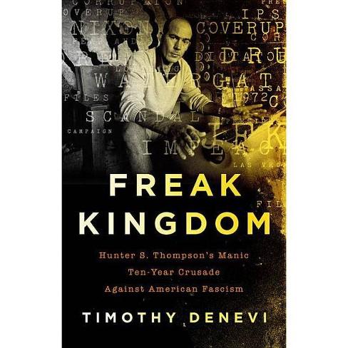 Freak Kingdom - by  Timothy DeNevi (Paperback) - image 1 of 1