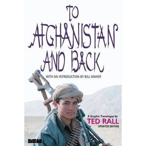 To Afghanistan and Back - by  Ted Rall (Paperback) - image 1 of 1
