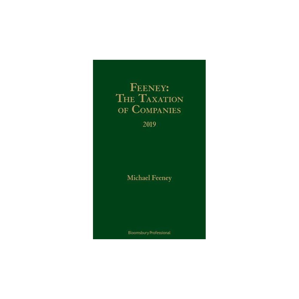 Taxation of Companies, 2019 - by Michael Feeney (Hardcover)