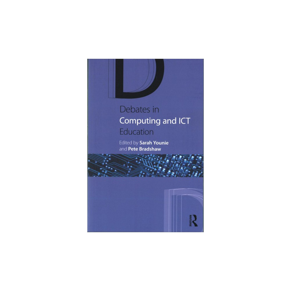 Debates in Computing and Ict Education (Paperback)