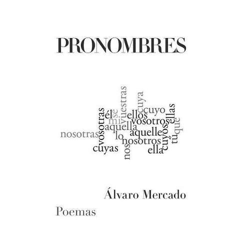 Pronombres - by  Alvaro Mercado (Paperback) - image 1 of 1