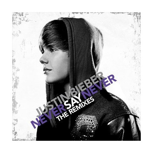 Justin Bieber - Never Say Never: The Remixes (CD) - image 1 of 1