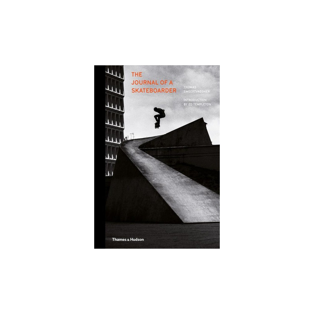 Journal of a Skateboarder - by Thomas Sweertvaegher (Hardcover)