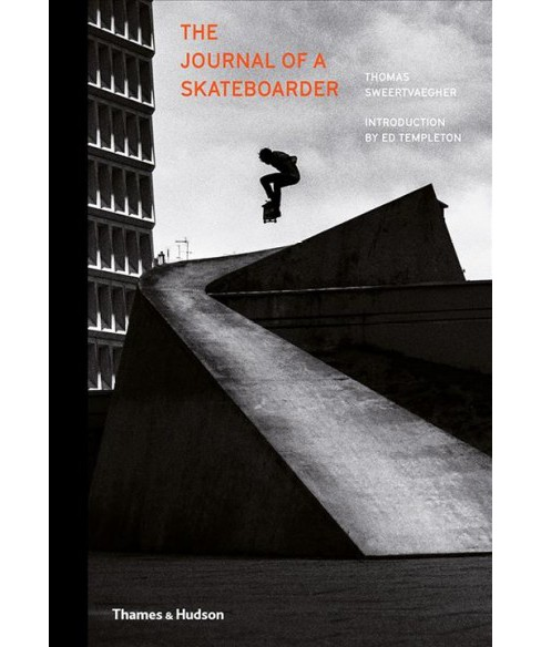 Journal of a Skateboarder -  by Thomas Sweertvaegher (Hardcover) - image 1 of 1