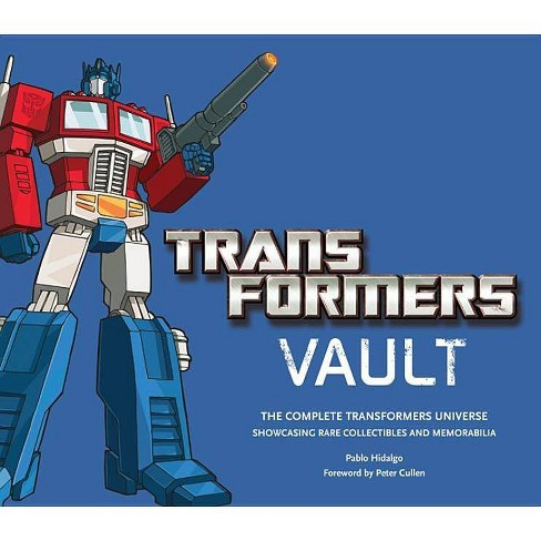 Transformers Vault - by  Pablo Hidalgo (Hardcover) - image 1 of 1