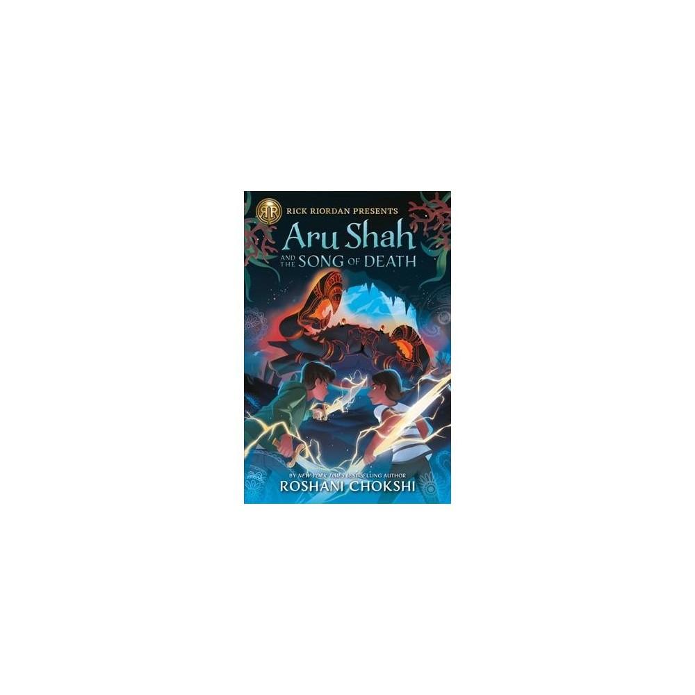 Aru Shah and the Song of Death - (Pandava) by Roshani Chokshi (Hardcover)