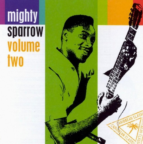 Mighty Sparrow - Volume Two (CD) - image 1 of 2