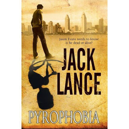 Pyrophobia - by  Jack Lance (Hardcover) - image 1 of 1