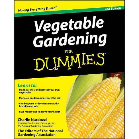 Vegetable Gardening for Dummies - (For Dummies) 2 Edition by  Charlie Nardozzi (Paperback) - image 1 of 1