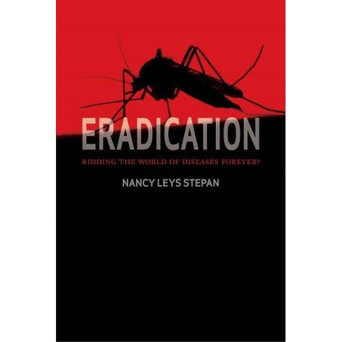 Eradication - by  Nancy Leys Stepan (Hardcover) - image 1 of 1