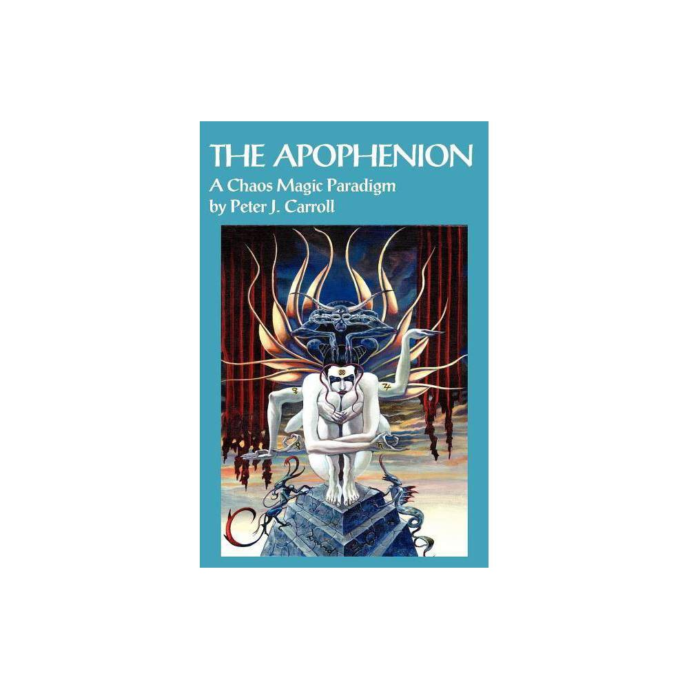 The Apophenion By Peter J Carroll Paperback
