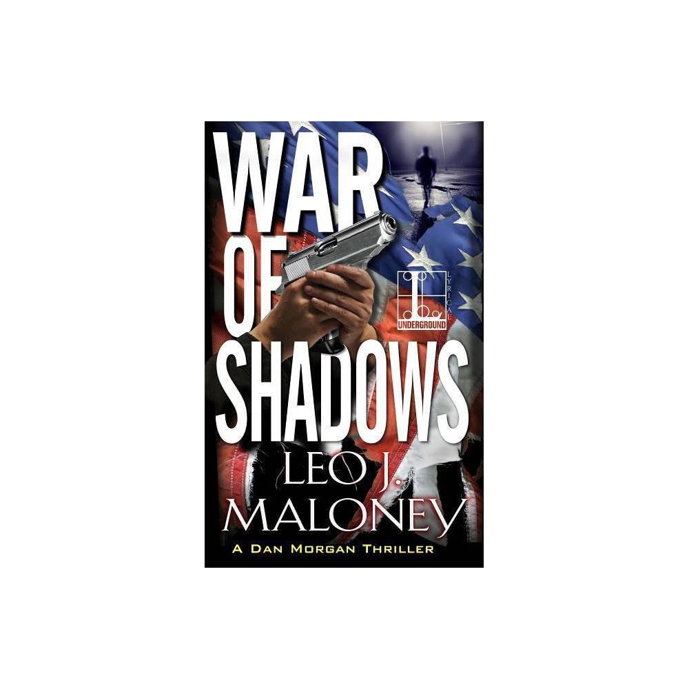 War Of Shadows Dan Morgan Thriller By Leo J Maloney Paperback