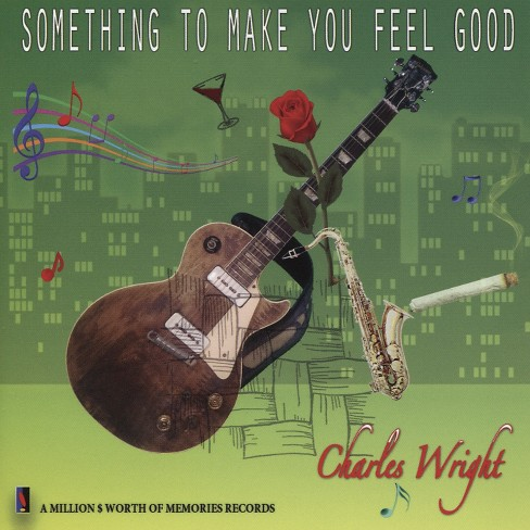 Charles wright - Something to make you feel good (CD) - image 1 of 1