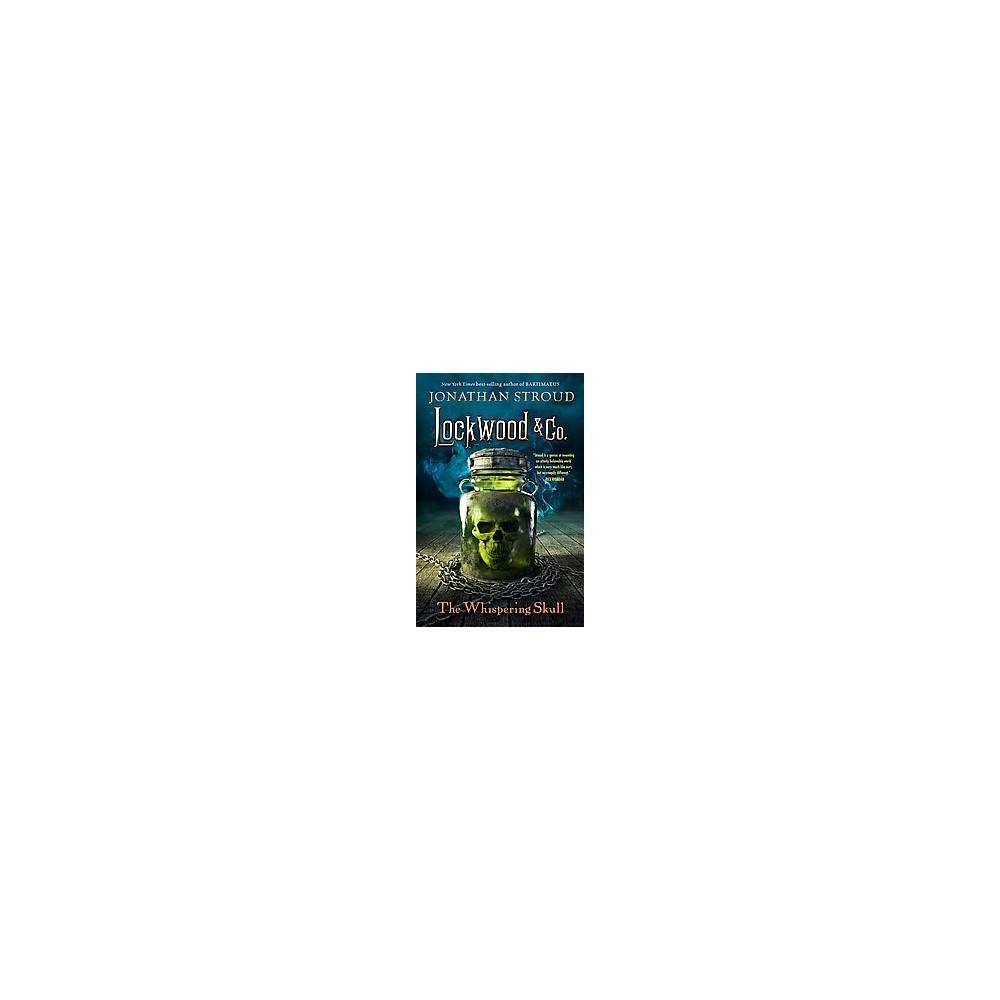 The Whispering Skull ( Lockwood and Company) (Hardcover)