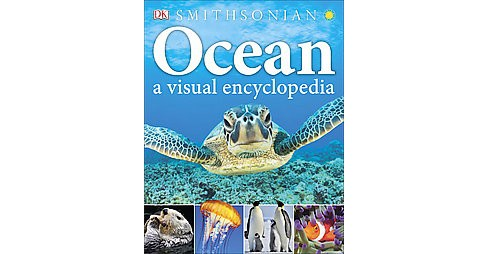 Ocean : A Visual Encyclopedia (Hardcover) - image 1 of 1