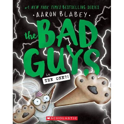 The Bad Guys in the One?! (The Bad Guys #12) Volume 12 - by Aaron Blabey (Paperback)