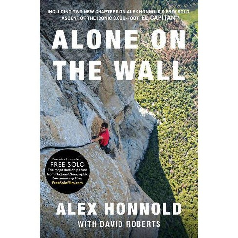 Alone on the Wall - by Alex Honnold (Paperback)