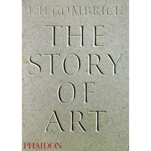 The Story of Art - 16th Edition - 16 Edition by  E H Gombrich (Paperback) - image 1 of 1